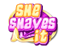 She Shaves It